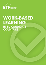 Work-based learning in EU candidate countries