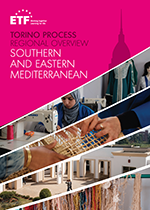 Torino Process regional overview: Southern and Eastern Mediterranean