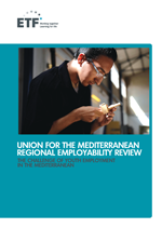 Union for the Mediterranean regional employability review: the challenge of youth employment in the Mediterranean