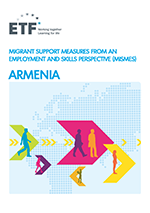 Migrant support measures from an employment and skills perspective (MISMES): Armenia