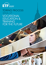 Torino Process 2016-17: Vocational education and training for the future