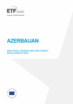 Azerbaijan: Education, training and employment developments 2018