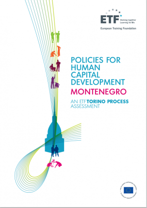 Policies for human capital development: Montenegro – An ETF Torino Process Assessment