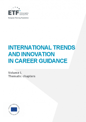 International trends and innovation in career guidance – Volume I. Thematic chapters