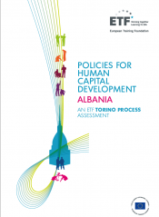 Policies for human capital development: Albania – An ETF Torino Process Assessment