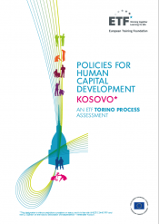 Policies for human capital development: Kosovo - An ETF Torino Process Assessment