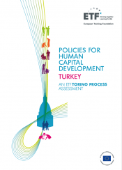 Policies for human capital development: Turkey – An ETF Torino Process Assessment