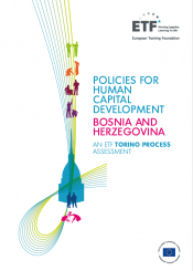 Policies for human capital development: Bosnia and Herzegovina – An ETF Torino Process Assessment