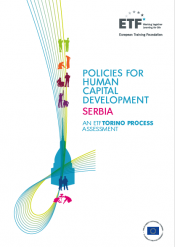 Policies for human capital development: Serbia - An ETF Torino Process Assessment