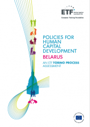 Policies for human capital development: Belarus - An ETF Torino Process Assessment