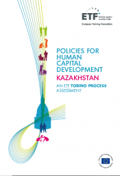 Policies for human capital development: Kazakhstan - An ETF Torino Process Assessment