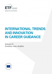 International trends and innovation in career guidance – Volume II. Country case studies