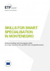 Skills for smart specialisation in Montenegro: Understanding and managing skills as a key resource for growth and competitiveness