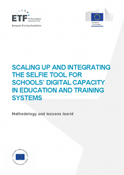 Scaling up and integrating the SELFIE tool for schools' digital capacity in education and training systems